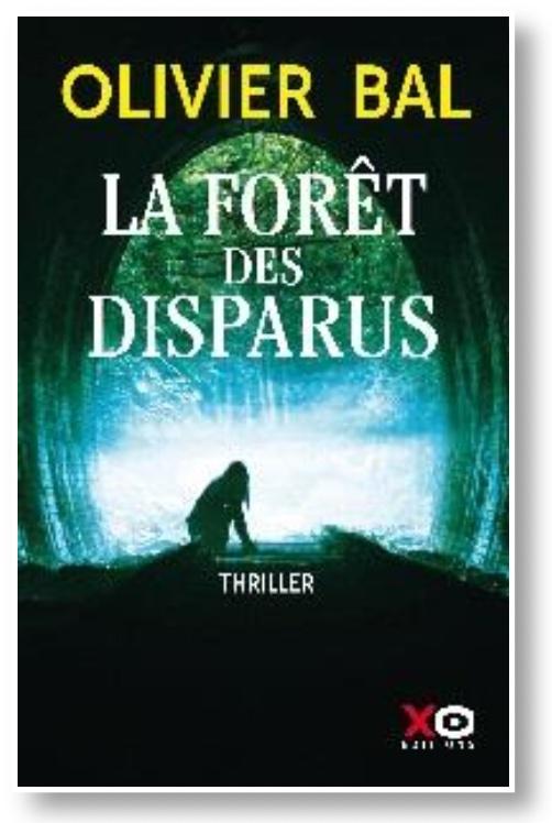 La Forêt des disparus d'Olivier Bal XO Editons