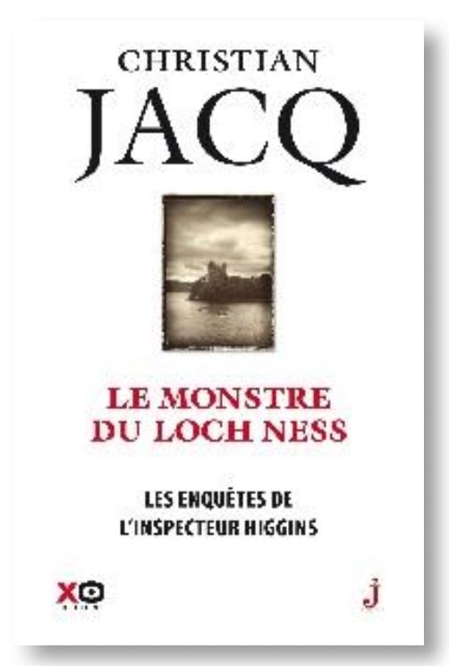 Le Monstre du Loch Ness de Christian Jacq XO Editions