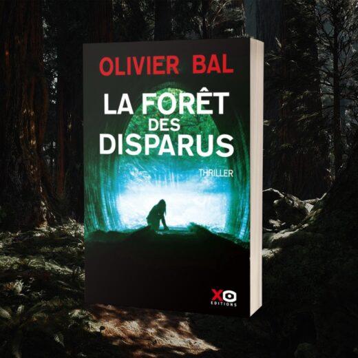 la foret des disparus - Olivier Bal - Editions XO