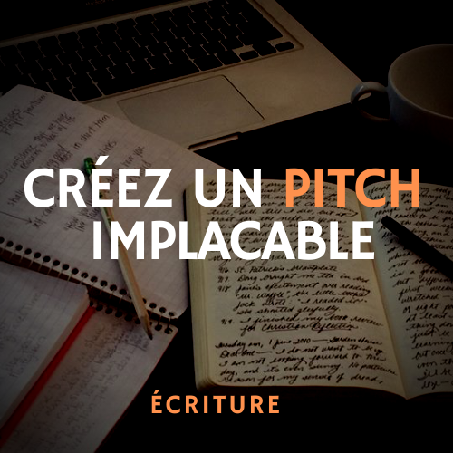 comment creer un pitch implacable