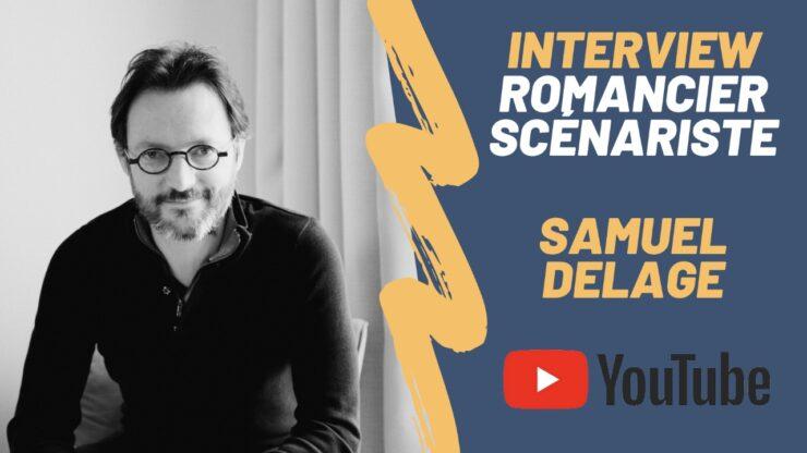 Interview écrire un roman Samuel Delage Laurence Briand